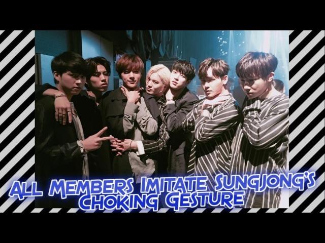 All Members Imitate Sungjong's Choking Gesture