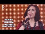 Dildora Niyozova - Laylo qiz   Дилдора Ниёзова - Лайло киз (concert version 2016)