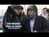 Sho'rdanak - Chol va Taksis  Шурданак - Чол ва Таксис (hajviy ko'rsatuv)