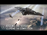 Star Citizen Around the Verse - Eclipsing the Competition