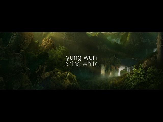 Yung wun - china white