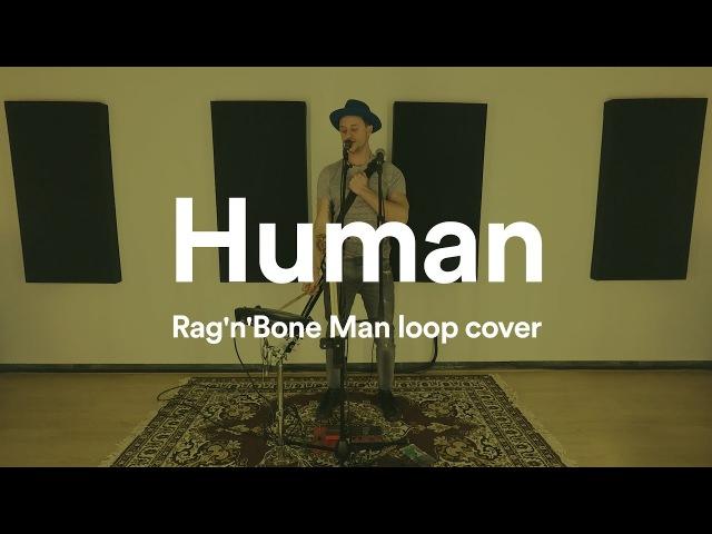 Rag'n'Bone Man – Human (live loop cover)