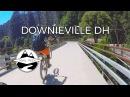 DOWNIEVILLE DOWNHILL HOT LAP - Part 3 - Third First Divide