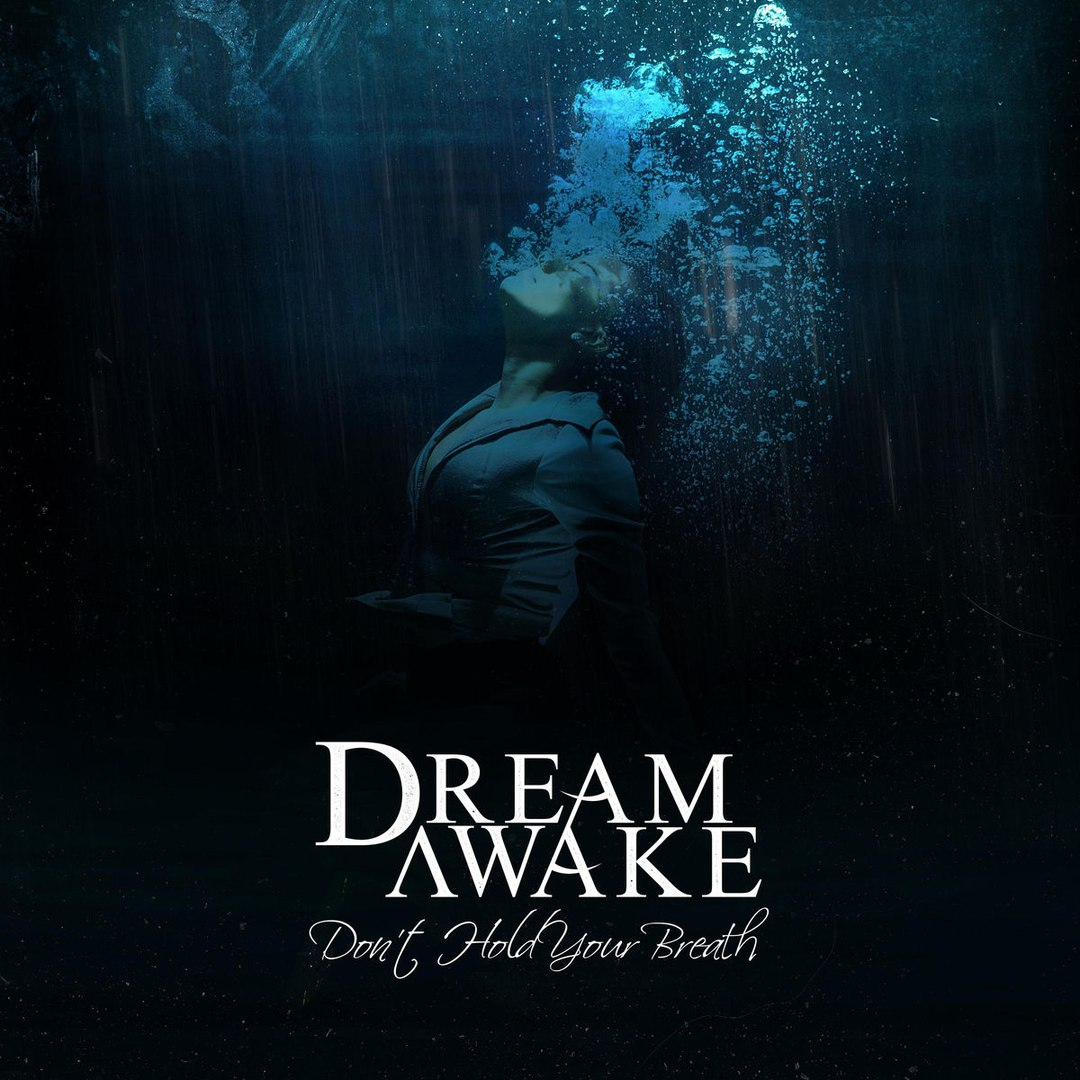 Dream Awake - Don't Hold Your Breath [EP] (2017)
