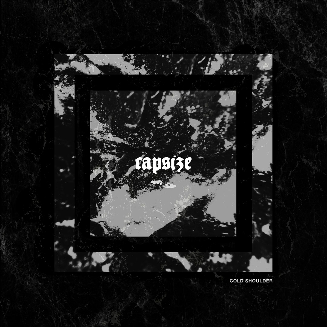 Capsize - Cold Shoulder [Single] (2017)