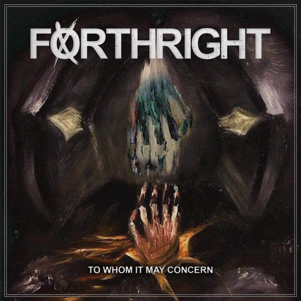Forthright - To Whom It May Concern [EP] (2017)