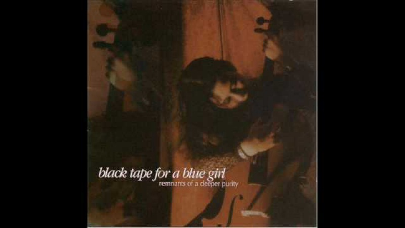 Black Tape for a Blue Girl - Fin de siecle