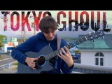 Unravel - Tokyo Ghoul OP 1 Full Version Fingerstyle Guitar Cover