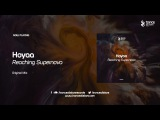 Hoyaa - Reaching Supernova (Original Mix)