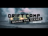 Roby Works — DRIFT CAMP: Behind The Scenes