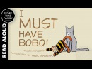 I Must Have Bobo! by Eileen Rosenthal - Read Aloud Storybooks for Kids