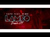CAPO Lambo Diablo GT feat. Nimo (prod. Von SOTT &amp Veteran &amp Zeeko) Official Audio