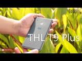THL T9 Plus 4G Полный обзор. Все тесты. Для 4PDA (2017)