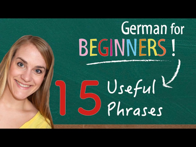 German Lesson (7) - 15 Useful Phrases for Absolute Beginners - A1