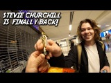 YES, STEVIE CHURCHILL IS BACK, NOW STOP ASKING!!
