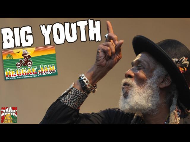 Big Youth @Reggae Jam 2016