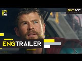ENG | Трейлер №1: «Тор 3: Рагнарёк / Thor: Ragnarök» 2017 | SDCC 2017