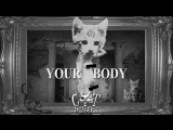 Cat Dealers - Your Body
