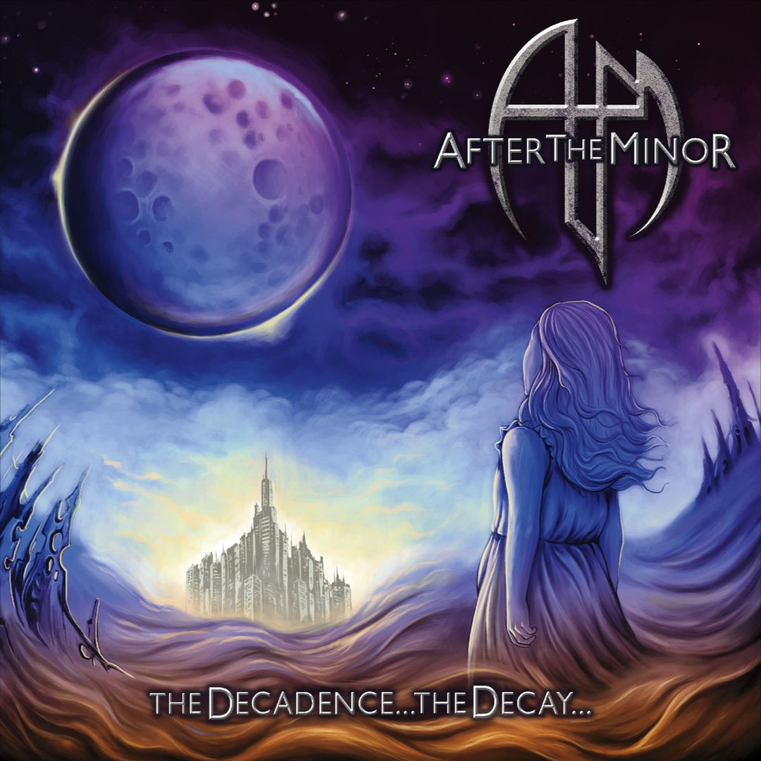 After the Minor - The Decadence the Decay (2017)