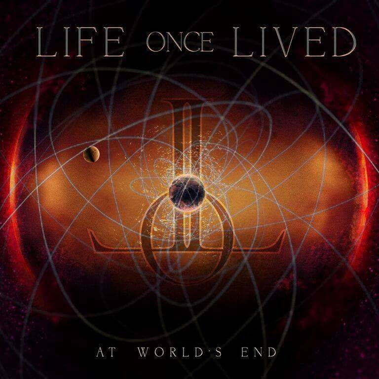 Life Once Lived - At Worlds End [EP] (2017)