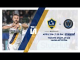 TEASER LA Galaxy vs Philadelphia Union  April 29, 2017