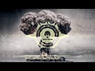 Stradeus - Vivid (Original Mix)
