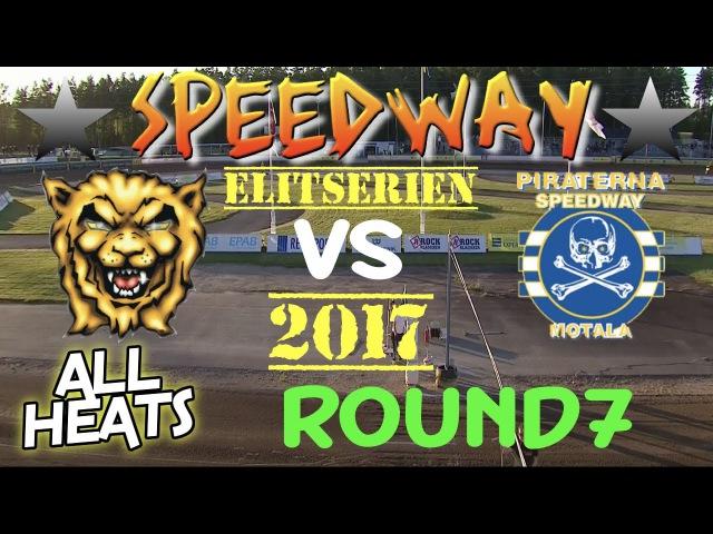 Speedway 2017 Elitserien Round 7 Lejonen Gislaved VS Piraterna Motala All Heats