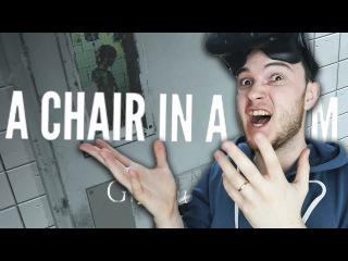 ХОРРОР В ВИРТУАЛЬНОЙ РЕАЛЬНОСТИ! | A Chair In A Room: Greenwater (HTC Vive VR) | Часть 1