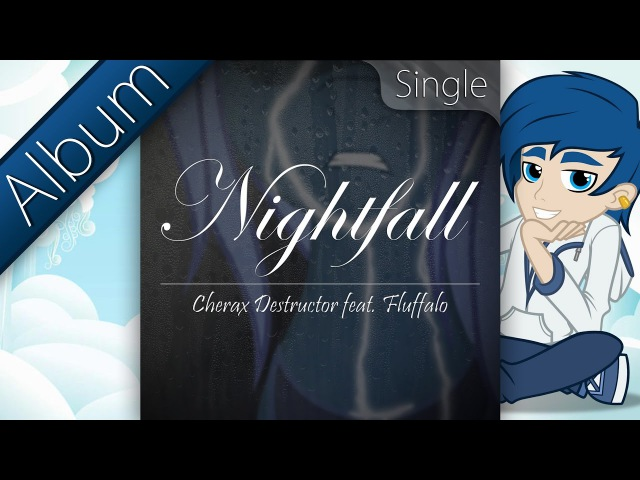 [Buffalo: 2012-2017 - 03] Cherax Destructor - Nightfall feat. Fluffalo