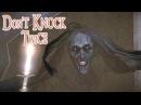 Don`t Knock Twice™ ► Заценим