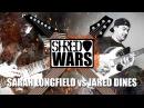 Shred Wars Jared Dines VS Sarah Longfield