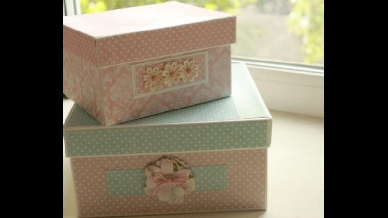 Скрапбукинг Создание коробочки шкатулки картонаж