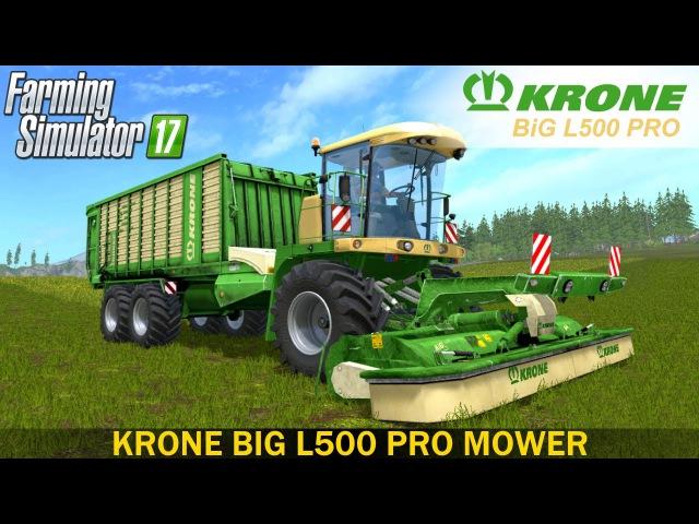 Farming Simulator 17 KRONE BIG L500 PRO MOWER
