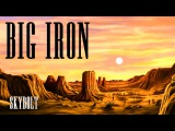 Big Iron (Fallout Equestria) - SkyBolt - (Marty Robbins, Ponified)