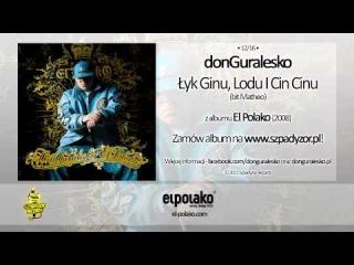 12. donGuralesko - Łyk Ginu, Lodu I Cin Cinu (bit Matheo)