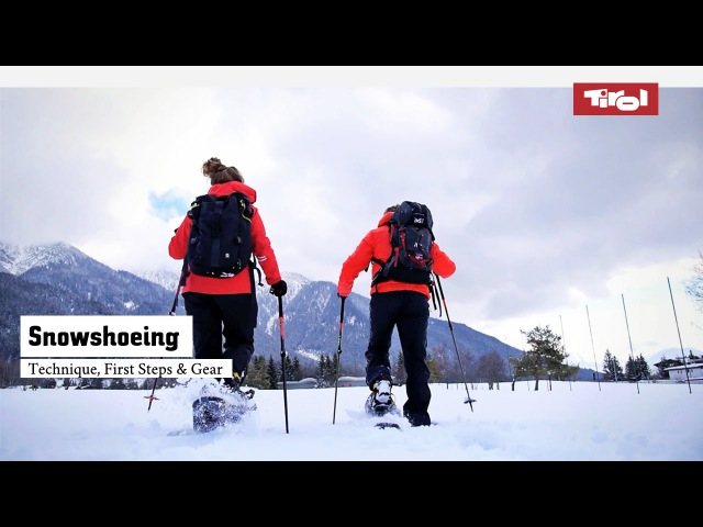 A Beginner's Guide to Snowshoeing – Technique, First Steps Gear