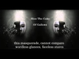 Slice The Cake - Of Gallows (Lyrics In Video) HD
