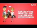 Learn English Conversation: Lesson 18. How far is New Zealand from Australia?