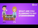 Learn English Conversation: Lesson 19. What are you planning to do?