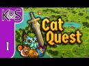 Cat Quest Ep 1 CUTE KITTY... DRAGONBLOOD - Punny Kitty RPG! - Lets Play, Gameplay