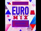 DJ Alex Mega - Euro Mix - 2012
