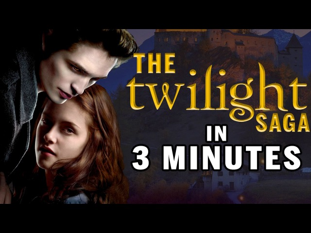 The Twilight Saga Explained Really Fast 3 Minutes Or Less   Snarled