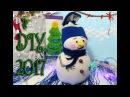Новогодние поделки 2018 Снеговик своими руками Christmas Snowman hack DIY, вшн