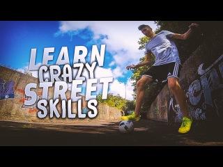 CRAZY Street Football Skills! - Learn 3 Street Soccer/Futsal Skills Tutorial