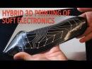 Hybrid 3D Printing of Soft Electronics