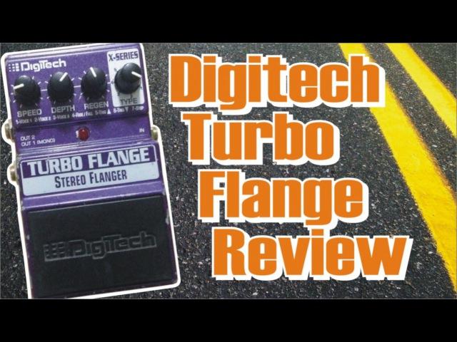 Digitech Turbo Flange Pedal Review
