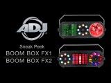 ADJ Boom Box FX1 &amp Boom Box FX2 Sneak Peek