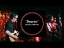 "Motel Mirrors - ""Dearest"" (Live at C-Boys Heart & Soul)"