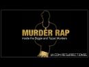2015 l Murder Rap - Inside the Biggie and Tupac Murders