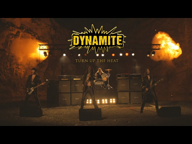 DYNAMITE - Turn Up The Heat (Official Video)